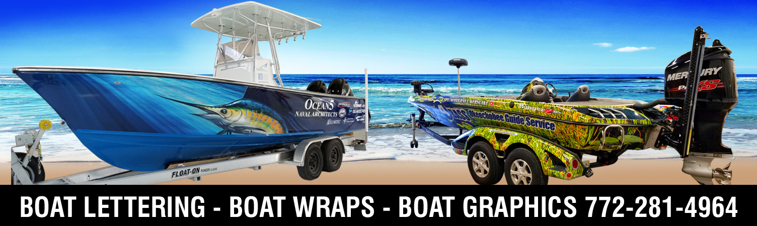 Boat Lettering and Boat Wrap Expert in Stuart, Jensen Beach, Fort Pierce, Port Salerno, Jupiter, Vero Beach and Florida
